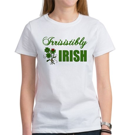Irrisistibly Irish Women's T-Shirt