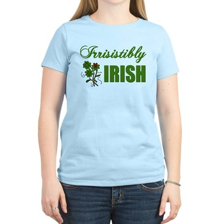 Irrisistibly Irish Women's Light T-Shirt