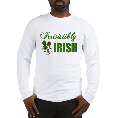 Irrisistibly Irish Long Sleeve T-Shirt