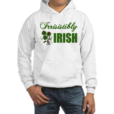Irrisistibly Irish Hooded Sweatshirt
