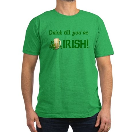 Drink Till You're Irish Men's Fitted T-Shirt (dark