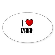 I LOVE IZAIAH Oval Decal