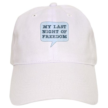 Last Night of Freedom Cap