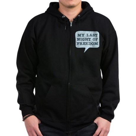 Last Night of Freedom Zip Hoodie (dark)