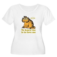 To Know Me Is To Love Me T-Shirt