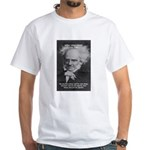 Pessimism / Schopenhauer White T-Shirt
