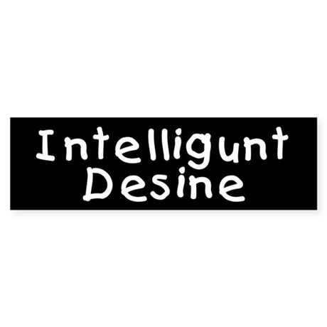 Intelligunt Desine Bumper Sticker