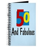 Fifty and Fabulous Journal