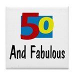 Fifty and Fabulous Tile Coaster