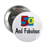 Fifty and Fabulous 2.25