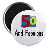 Fifty and Fabulous Magnet