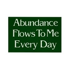 Abundance Flows to Me Every Day magnet