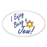 I Enjoy Being a Jew Oval Decal