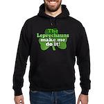 Leprechauns Make Me Do It Sha Hoodie (dark)