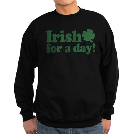 Irish for a Day Sweatshirt (dark)