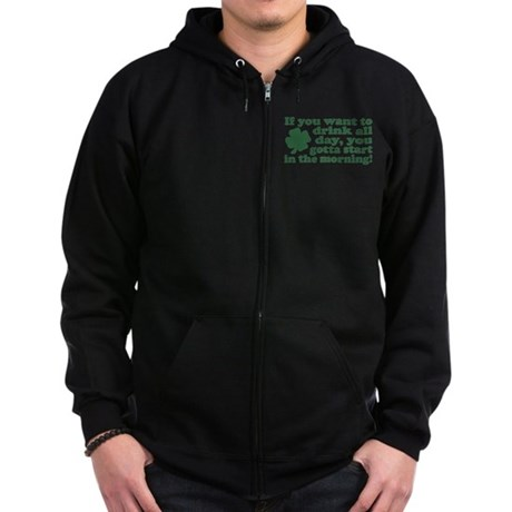 If you want to drink all day Zip Hoodie (dark)