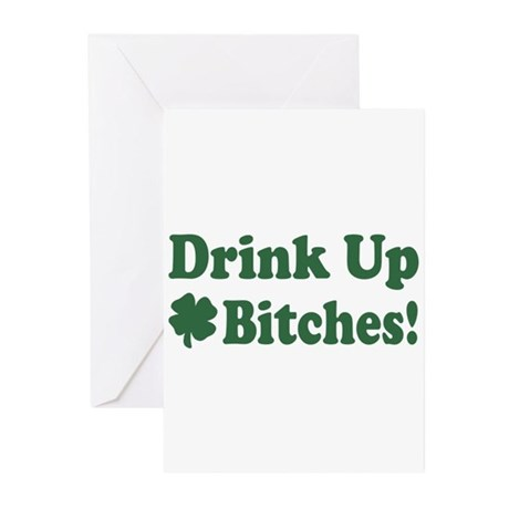Drink Up Bitches Greeting Cards (Pk of 20)