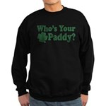 Who's Your Paddy Sweatshirt (dark)