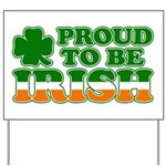 Proud to Be Irish Tricolor Yard Sign