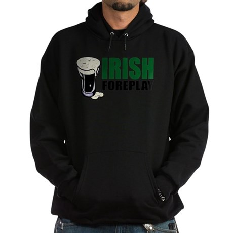 Irish Foreplay Green Hoodie (dark)