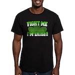 Fight Me I'm Irish Men's Fitted T-Shirt (dark)