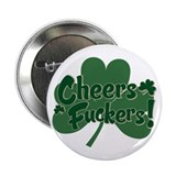 "Irish Toast 2.25"" Button"