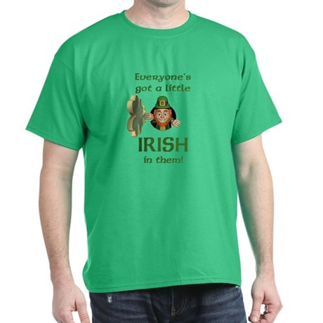 Everyone's Got a Little Irish Dark T-Shirt