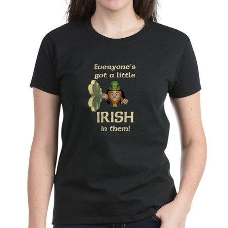 Everyone's Got a Little Irish Women's Dark T-Shirt