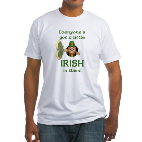 Everyone's Got a Little Irish Fitted T-Shirt