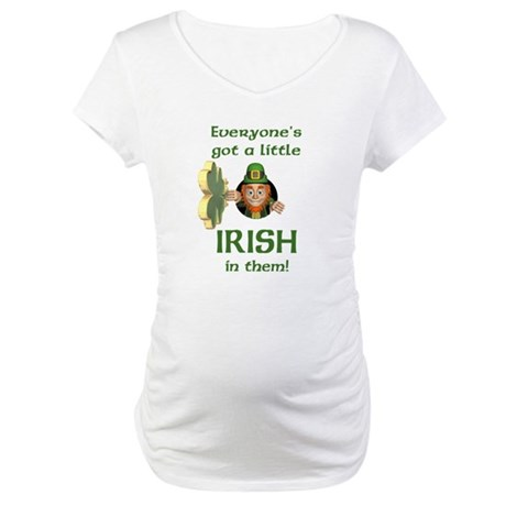 Everyone's Got a Little Irish Maternity T-Shirt
