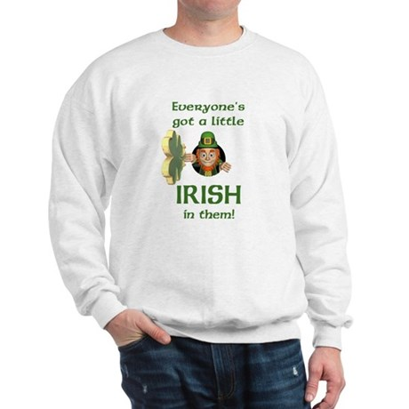 Everyone's Got a Little Irish Sweatshirt