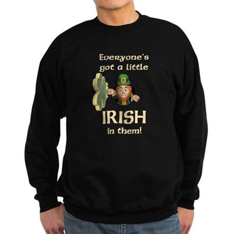 Everyone's Got a Little Irish Sweatshirt (dark)