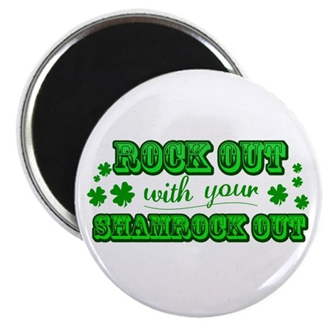 Rock Out Shamrock Out Magnet