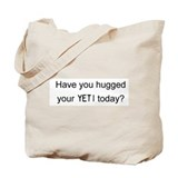 Hug your YETI Tote Bag