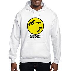 Accha? Hooded Sweatshirt