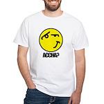Accha? White T-Shirt