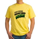 This whole bailout thing $UCK Yellow T-Shirt