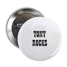 TONY ROCKS Button