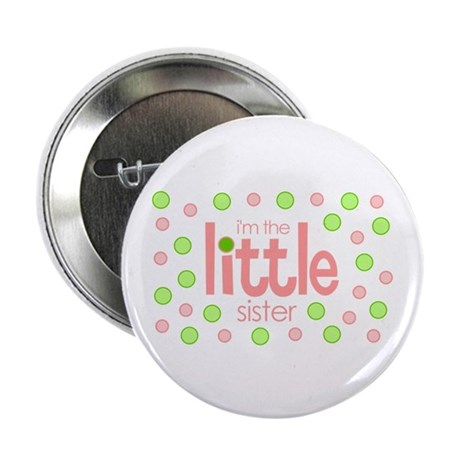 "little sister t-shirt polkadot 2.25"" Button"