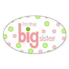 big sister t-shirt polkadot Oval Decal