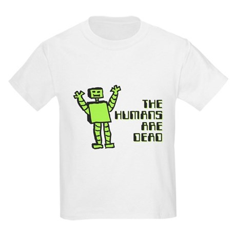 The Humans Are Dead Kids Light T-Shirt
