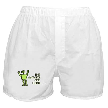 The Humans Are Dead Boxer Shorts