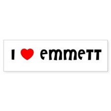 I LOVE EMMETT Bumper Bumper Sticker