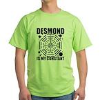 Desmond Is My Constant Green T-Shirt