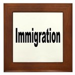 Immigration Framed Tile