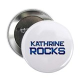 kathrine rocks 2.25&quot; Button (10 pack)