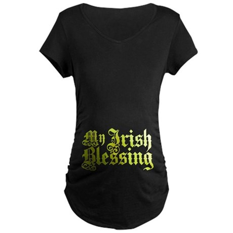 My Irish Blessing Maternity Dark T-Shirt