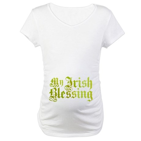 My Irish Blessing Maternity T-Shirt
