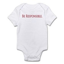 Be Responsible Infant Bodysuit