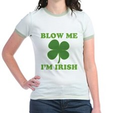 Blow Me Im Irish T